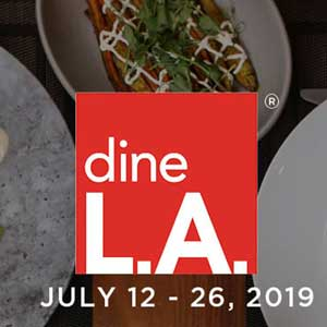 dineL.A. Restaurant Week, Friday, July 12, 2019