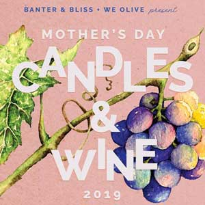 Mother's Day with Banter & Bliss Candle Co., Sunday, May 12, 2019 4:00 pm