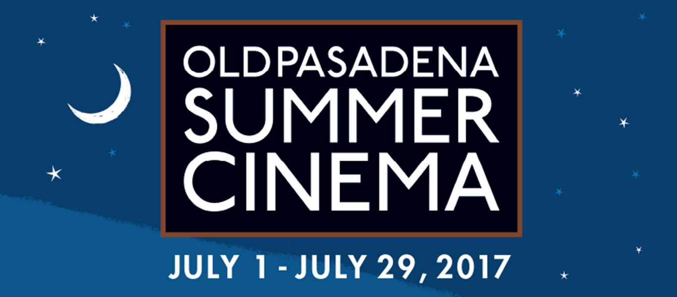 Old Pasadena Summer Cinema