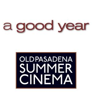 Summer Cinema - A Good Year, Friday, July 21, 2017 8:00 pm