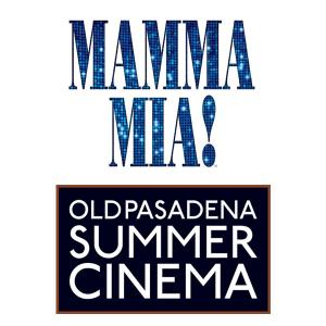 Summer Cinema - Ladies Night: Mamma Mia!, Saturday, July 22, 2017 6:30 pm