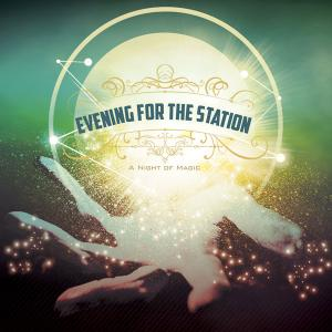 Night of Magic: An Evening for the Station, Wednesday, November 1, 2017 6:30 pm