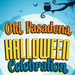 Old Pasadena Halloween Celebration, Saturday, October 26, 2019