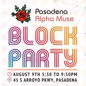 Pasadena Alpha Muse Block Party, Thursday, August 9, 2018 5:30 pm