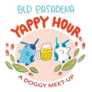 Old Pasadena Yappy Hour, Wednesday, August 29, 2018 6:30 pm