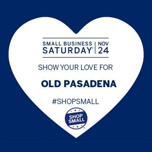 Shop Small in Old Pasadena, Saturday, November 30, 2019 10:00 am