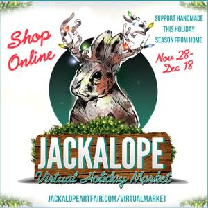 Jackalope Holiday Market , Saturday, November 28, 2020