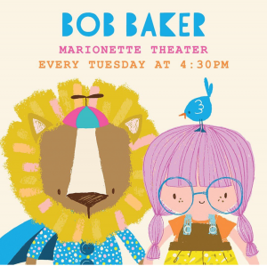 Bob Baker Marionette Theater, Tuesday, September 3, 2019 4:30 pm