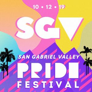 San Gabriel Valley Pride Festival, Saturday, October 12, 2019 12:00 pm