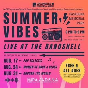 Summer Vibes Concert Series, Saturday, August 17, 2019 6:00 pm