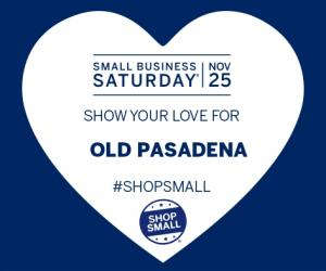 Shop Small in Old Pasadena, Saturday, November 25, 2017 10:00 am