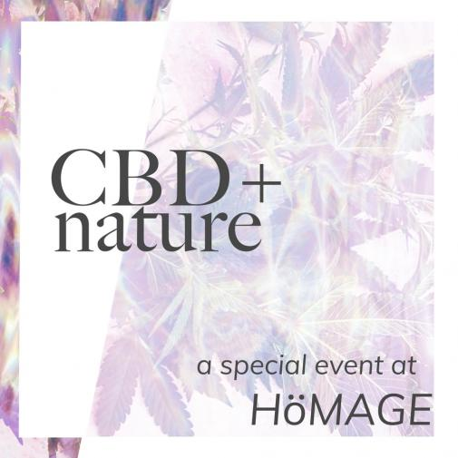 Homage Pasadena hosts CBD + Nature Event